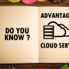 Do you know the advantages of cloud servers & hosting?